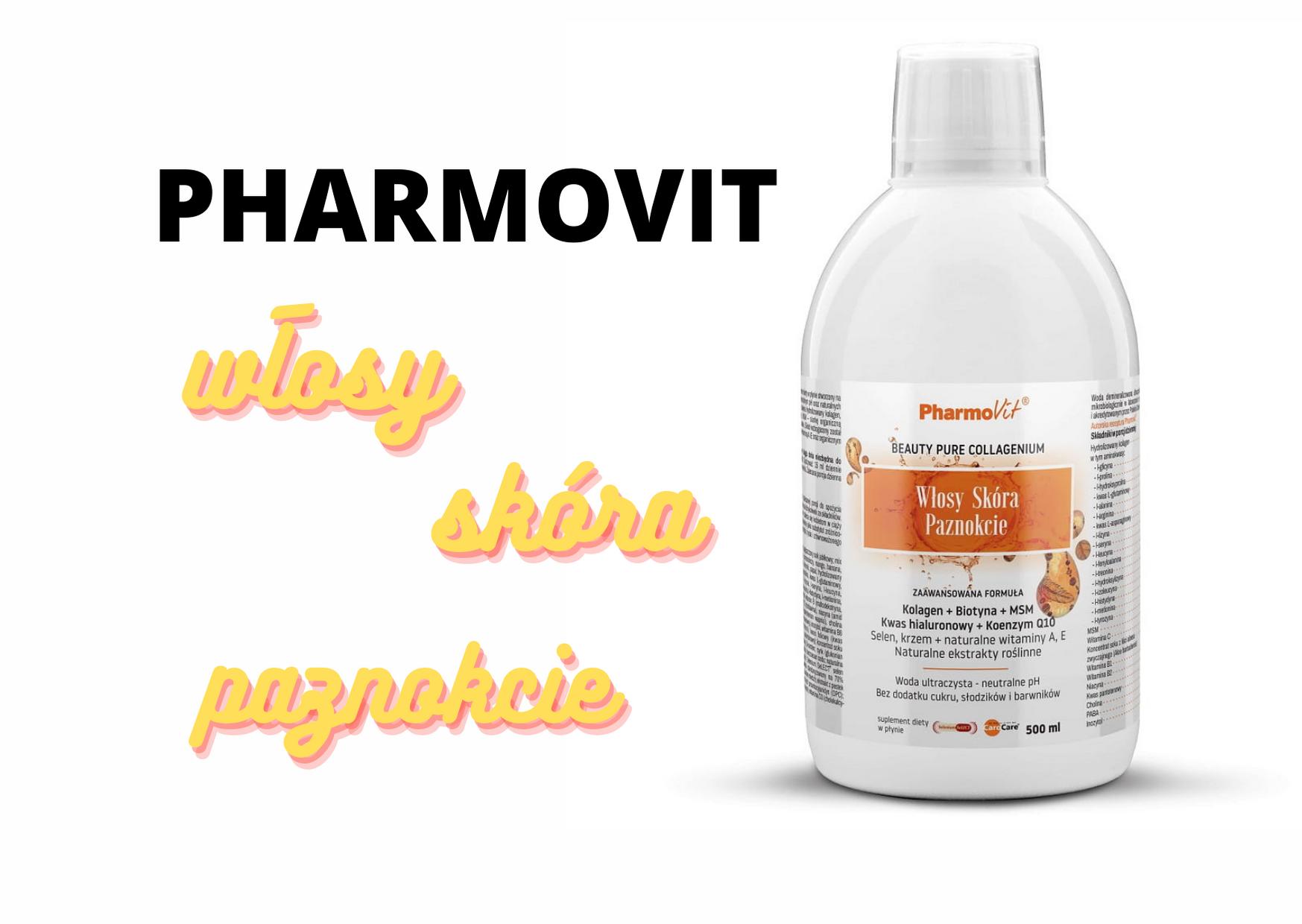 Pharmovit- włosy, skóra i paznokcie